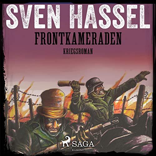 Frontkameraden     Kriegsroman              Autor:                                                                                                                                 Sven Hassel                               Sprecher:                                                                                                                                 Samy Andersen                      Spieldauer: 11 Std. und 34 Min.     10 Bewertungen     Gesamt 4,5