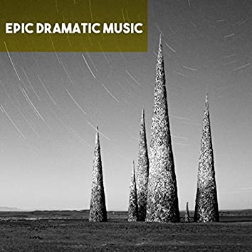 Epic Dramatic Music