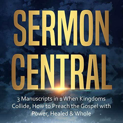 Sermon Central: 3 Manuscripts in 1 cover art