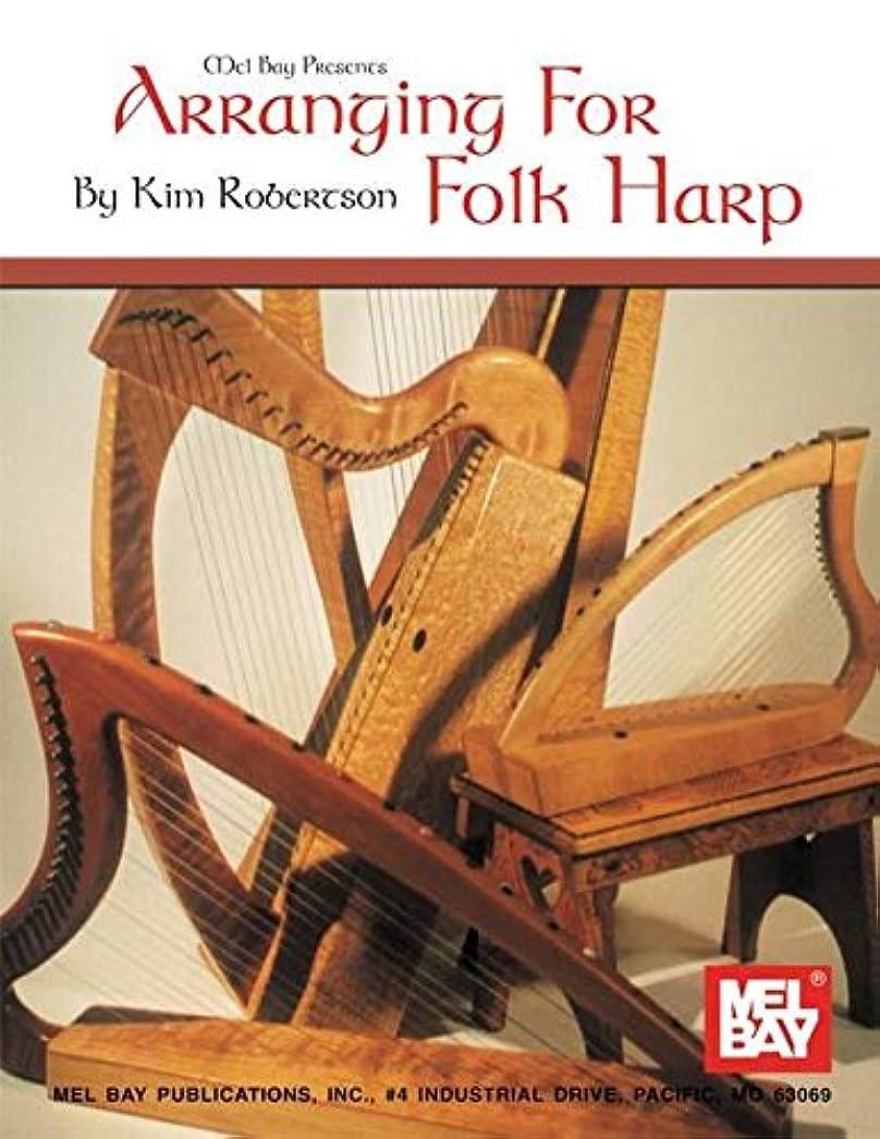 注釈アラブ人電子Arranging for Folk Harp (Mel Bay Presents)