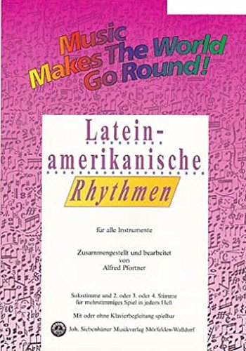 Music Makes the World go Round - Lateinamerikanische Rhythmen Bd. 1 - Stimme 1+2 in Bb - Bb Trompete