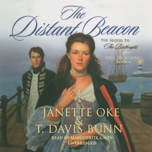 The Distant Beacon     Song of Acadia, Book 4              De :                                                                                                                                 Janette Oke,                                                                                        T. Davis Bunn                               Lu par :                                                                                                                                 Marguerite Gavin                      Durée : 6 h et 44 min     Pas de notations     Global 0,0