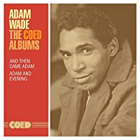 The Coed Albums: And Then Came Adam / Adam And Evening