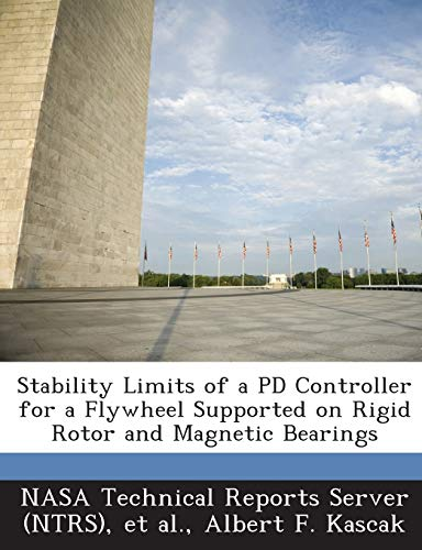 Stability Limits of a Pd Controller for a Flywheel Supported on Rigid Rotor and Magnetic Bearings