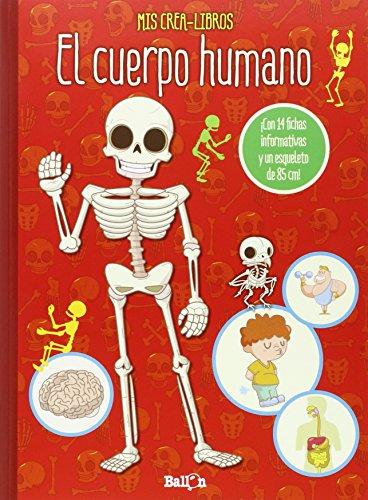 El Cuerpo Humano. Mis Crea-Libros