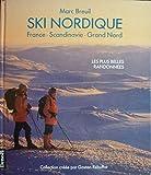 Ski nordique - France - Scandinavie - Grand Nord