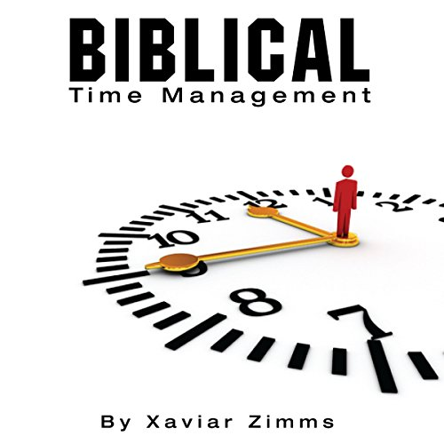 Biblical Time Management audiobook cover art