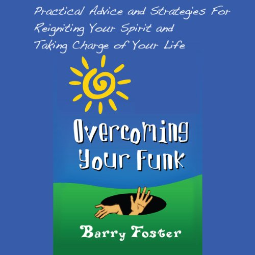 Overcoming Your Funk audiobook cover art