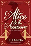 Image of Alice and the Assassin: An Alice Roosevelt Mystery