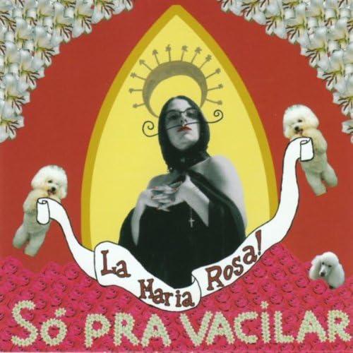 La Maria Rosa