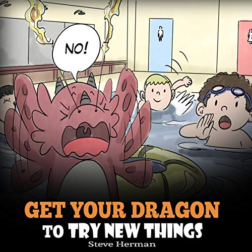 Get Your Dragon to Try New Things audiobook cover art