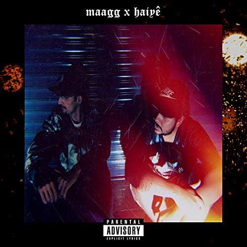 Maagg & Haiyê