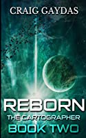 Reborn (The Cartographer Book 2)