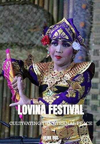 Lovina festival 2019: Cultivating The Eternal Peace