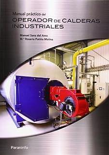 Manual práctico del operador de calderas industriales (