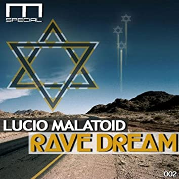 Rave Dream