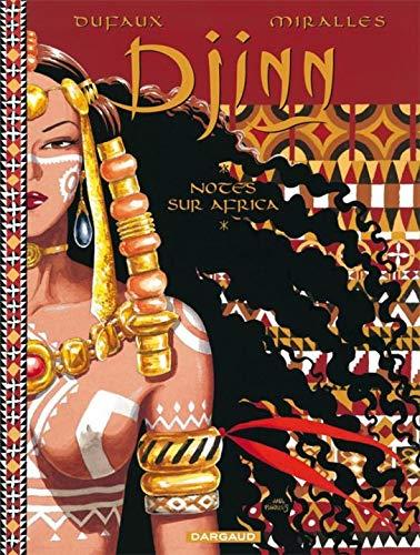 Djinn - Hors-série - tome 100 - NOTES SUR AFRICA