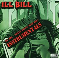 What'S Wrong With Bill [Instrumental] by Ill Bill (2007-05-03)
