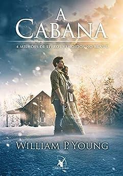 A Cabana por [William P. Young]