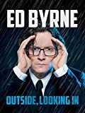 Ed Byrne: Outside Looking In
