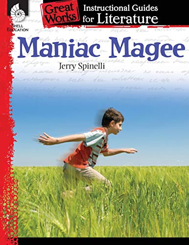 Maniac Magee: An Instructional Guide for Literature - Novel Study Guide for 4th-8th Grade Literature with Close Reading and Writing Activities (Great Works Classroom Resource
