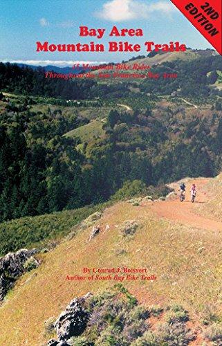 Bay Area Mountain Bike Trails: 45 Mountain Bike Rides throughout the San Francisco Bay Area (Bay Area Bike Trails) (English Edition)