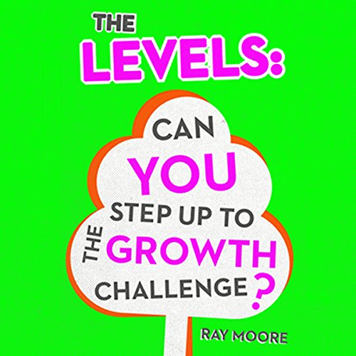 The Levels: Can You Step up to the Growth Challenge, Volume 2 cover art