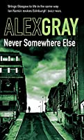 Never Somewhere Else (DCI Lorimer)