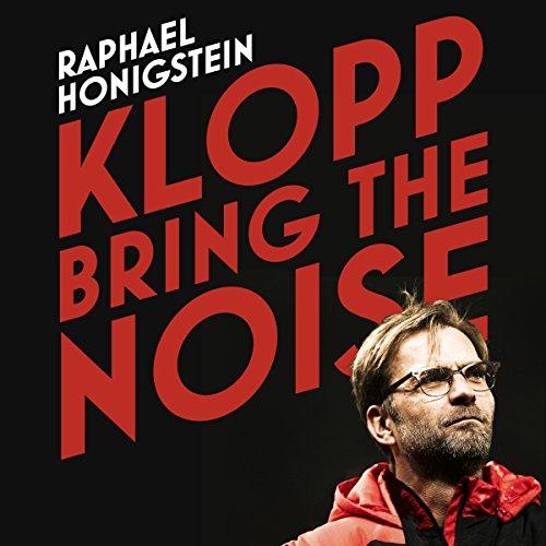 Klopp: Bring the Noise audiobook cover art
