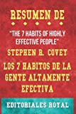 """Resume De """"The 7 Habits of Highly Effective People"""" Los 7 Habitos de la Gente Altamente Efectiva: Lecciones poderosas para el cambio personal de Stephen Covey: Pautas de Discusion"""