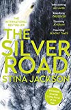 The Silver Road: This compelling and haunting read is perfect for fans of Daniel Woodrell's Winter's Bone (English Edition)