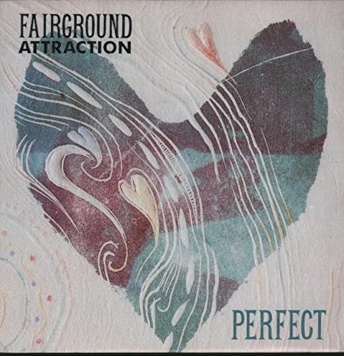 Fairground Attraction - Perfect / Mythology (7