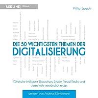 Die 50 wichtigsten Themen der Digitalisierung Hörbuch