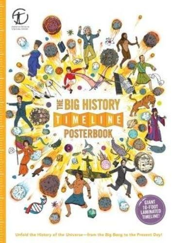 The Big History Timeline Posterbook: Unfold the History of the Universe―from the Big Bang to the Present Day!