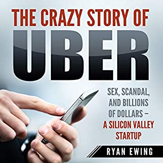 The Crazy Story of Uber cover art