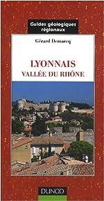 Lyonnais. Vallée du Rhône de Gérard Demarcq