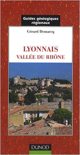 Lyonnais. Vallée du Rhône