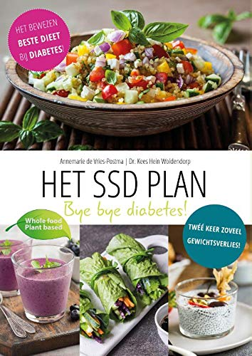 Het SSD Plan: Bye Bye Diabetes