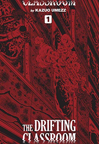 The Drifting Classroom: Perfect Edition, Vol. 1 (Volume 1)