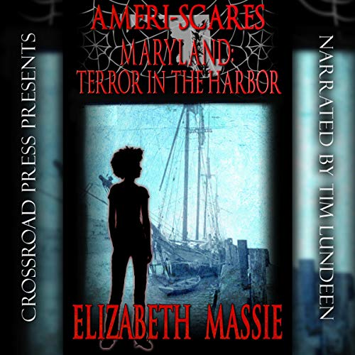 Couverture de Maryland: Terror in the Harbor