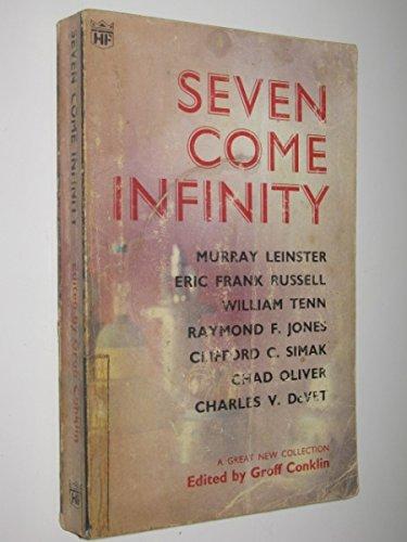 Seven Come Infinity (Coronet Books)