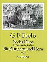 FUCHS G.F. - Duos (6) Op.32 en forma de 24 piezas para Clarinete y Trompa
