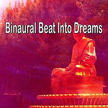 Binaural Beat Into Dreams