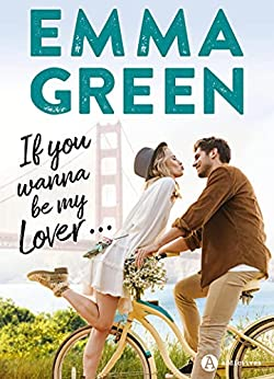 If you wanna be my lover… par [Emma Green]