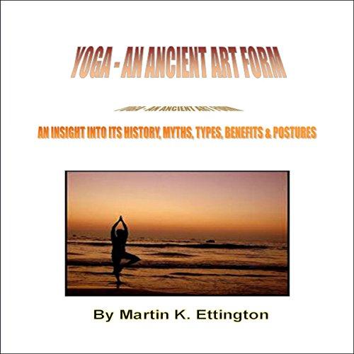 Yoga: An Ancient Art Form audiobook cover art