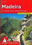 Madeira: Die schönsten Levada- und Bergwanderungen. 70 Touren mit GPS-Tracks