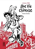 Intégrale Une vie chinoise, tome 0