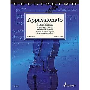 Appassionato: 25 originale Vortragsstücke. Violoncello und Klavier. (Cellissimo)
