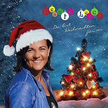 Du Bist Weihnachten Für Mi