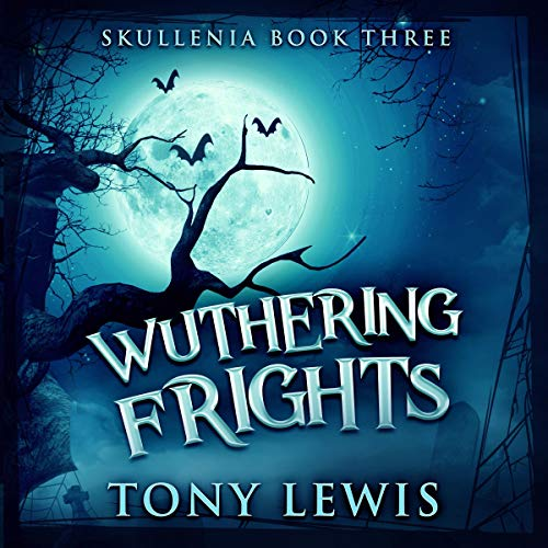 Wuthering Frights audiobook cover art